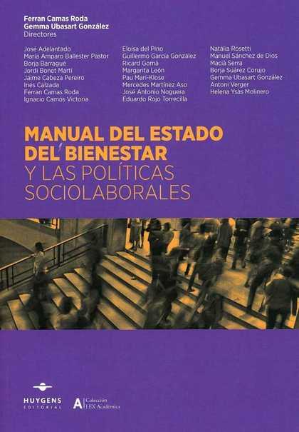 MANUAL DEL ESTADO DEL BIENESTAR Y LAS POLÍTICAS SOCIOLABORALES.