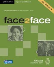 FACE2FACE ADVANCED FOR SPANISH SPEAKERS (2ND ED.). TEACHER´S BOOK + DVD- ROM