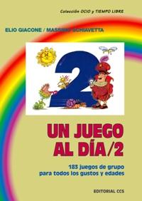 UN JUEGO AL DÍA 2, 183 JUEGOS DE GRUPO PARA TODOS LOS GUSTOS Y EDADES