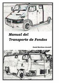 MANUAL DEL TRANSPORTE DE FONDOS