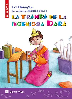 LA TRAMPA DE LA INGENIOSA DARA (PIÑATA).