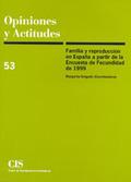 FAMILIA Y REPRODUCCIÓN EN ESPAÑA A PARTIR DE LA ENCUESTA DE FECUNDIDAD