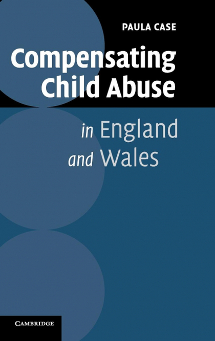 COMPENSATING CHILD ABUSE IN ENGLAND AND WALES