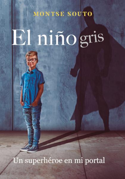 EL NIÑO GRIS.