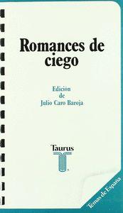 ROMANCES DE CIEGO: (ANTOLOGÍA)