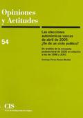 LAS ELECCIONES AUTONÓMICAS VASCAS DE ABRIL DE 2005 : ¿ETAPA O FIN DE UN CICLO POLÍTICO?