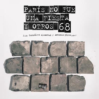PARÍS NO FUE UNA FIESTA Y OTROS 68.