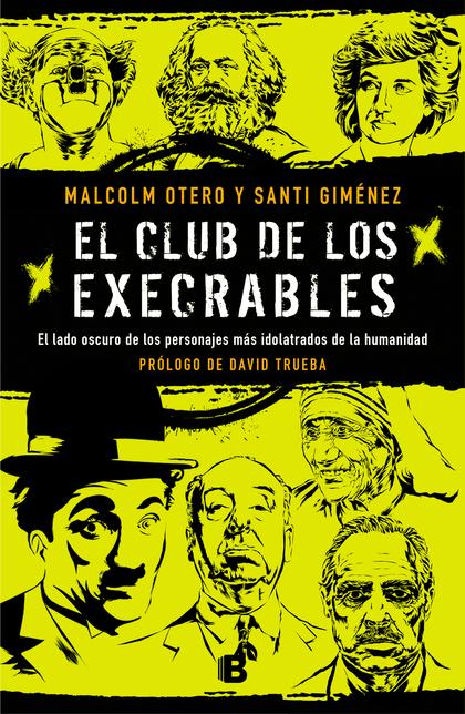 EL CLUB DE LOS EXECRABLES.
