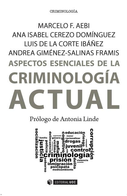 ASPECTOS ESENCIALES DE LA CRIMINOLOGIA ACTUAL