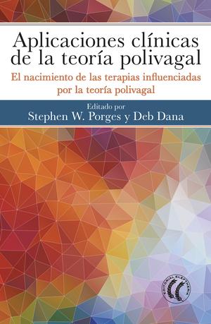 APLICACIONES CLÍNICAS DE LA TEORÍA POLIVAGAL                                    EL NACIMIENTO D