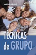TÉCNICAS DE GRUPO: RECURSOS PRÁCTICOS PARA LA EDUCACIÓN