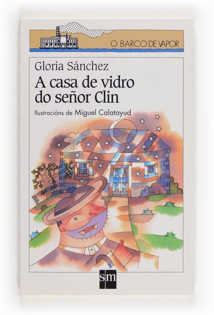 A CASA DE VIDRIO DO SEÑOR CUM