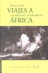 VIAJES A LAS REGIONES INTERIORES DE ÁFRICA