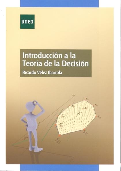 INTRODUCCIÓN A LA TEORÍA DE LA DECISIÓN