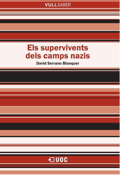 ELS SUPERVIVENTS DELS CAMPS NAZIS.