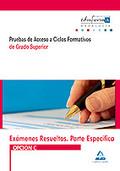 PRUEBAS DE ACCESO A CICLOS FORMATIVOS DE GRADO SUPERIOR (ANDALUCÍA). EXÁMENES RESUELTOS. PARTE