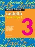 CASTELLÀ, EDUCACIÓ PRIMÀRIA, CICLE MITJÀ 1