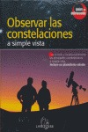 Observar las Constelaciones a simple vista