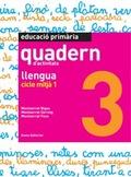 LLENGUA, EDUCACIÓ PRIMÀRIA, CICLE MITJÀ 1. QUADERN