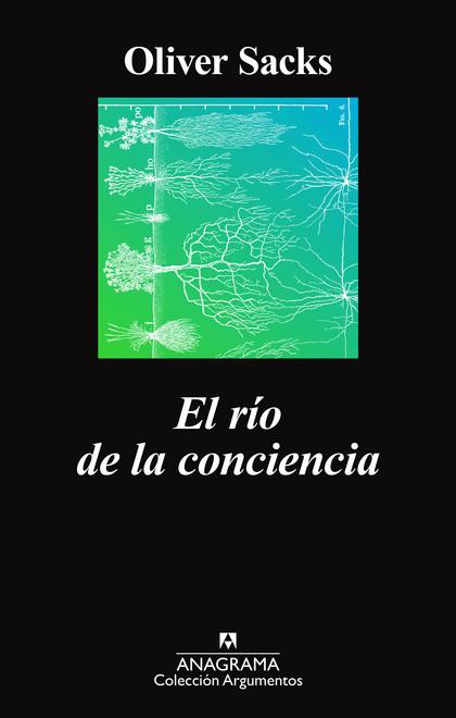 EL RÍO DE LA CONCIENCIA.