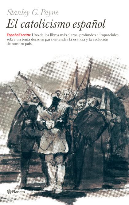 EL CATOLICISMO ESPAÑOL