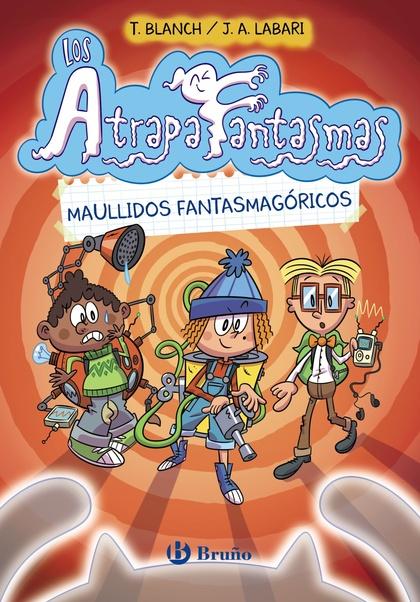 LOS ATRAPAFANTASMAS, 1. MAULLIDOS FANTASMAGÓRICOS.