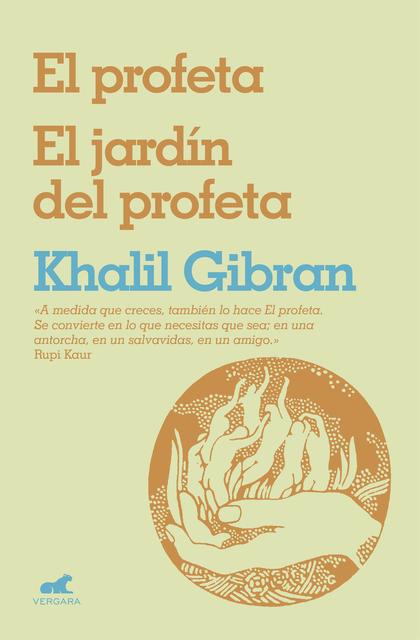EL PROFETA Y EL JARDÍN DEL PROFETA.