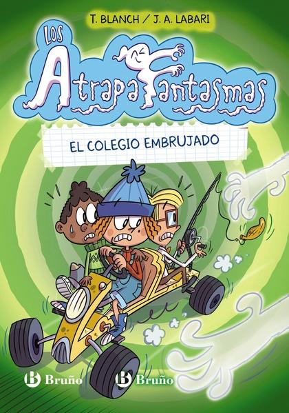 LOS ATRAPAFANTASMAS, 2. EL COLEGIO EMBRUJADO.