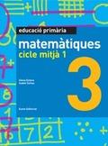 MATEMÀTIQUES, EDUCACIÓ PRIMÀRIA, CICLE MITJÀ 1