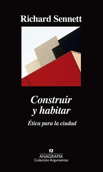 CONSTRUIR Y HABITAR                                                             ÉTICA PARA LA C