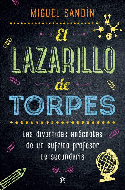 EL LAZARILLO DE TORPES                                                          LAS DIVERTIDAS