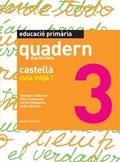 CASTELLÀ, EDUCACIÓ PRIMÀRIA, CICLE MITJÀ 1. QUADERN