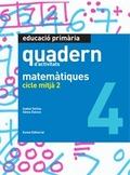 MATEMÀTIQUES, EDUCACIÓ PRIMÀRIA, CICLE MITJÀ 2. QUADERN