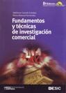 FUNDAMENTOS Y TÉCNICAS DE INVESTIGACIÓN COMERCIAL.