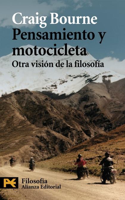 PENSAMIENTO Y MOTOCICLETA : OTRA VISIÓN DE LA FILOSOFÍA
