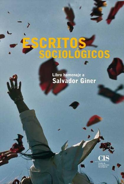 Escritos sociológicos: Libro homenaje a Salvador Giner