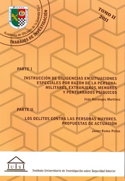 INSTRUCCIÓN DE DILIGENCIAS EN SITUACIONES ESPECIALES POR RAZÓN DE LA PERSONA: MI.