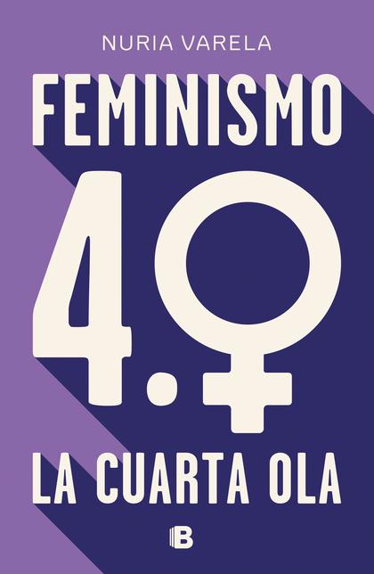 FEMINISMO 4.0. LA CUARTA OLA