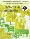 TÉCNICAS DE EQUITACIÓN : CONDUCCIÓN DE GRUPOS A CABALLO Y CUIDADOS EQUINOS BÁSICOS
