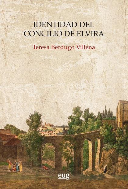 IDENTIDAD DEL CONCILIO DE ELVIRA.