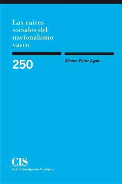 Las raíces sociales del nacionalismo vasco