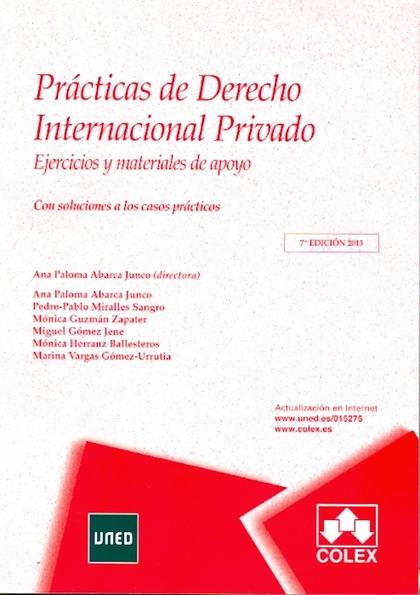 PRÁCTICAS DE DERECHO INTERNACIONAL PRIVADO. 7ª EDICIÓN.