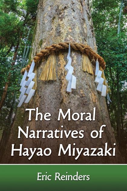 MORAL NARRATIVES OF HAYAO MIYAZAKI.