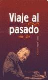 VIAJE AL PASADO 1936-1939