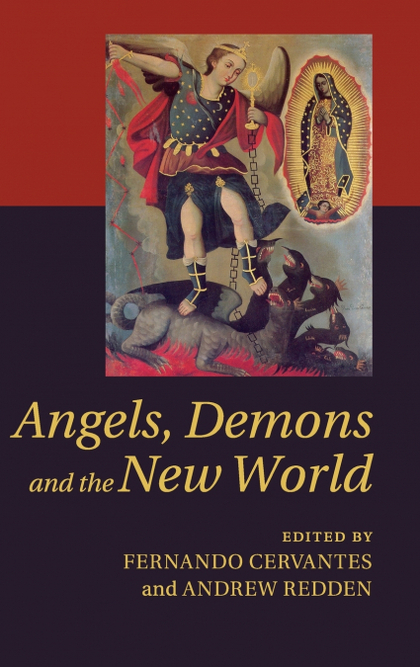 ANGELS, DEMONS AND THE NEW WORLD.