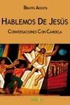 HABLEMOS DE JESÚS : CONVERSACIONES CON CANDELA