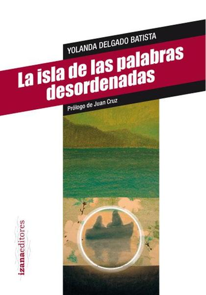 LA ISLA DE LAS PALABRAS DESORDENADAS