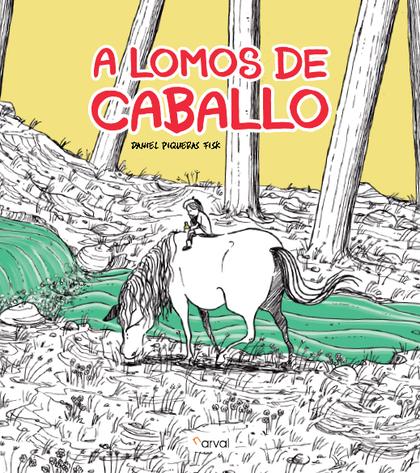 A LOMOS DE CABALLO.