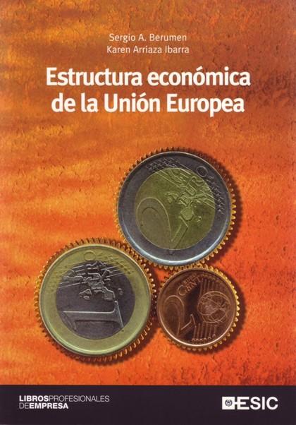 ESTRUCTURA ECONÓMICA DE LA UNIÓN EUROPEA.