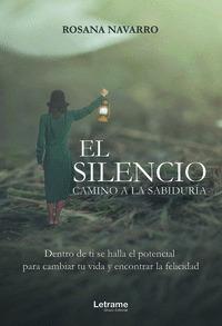 EL SILENCIO. CAMINO A LA SABIDURA